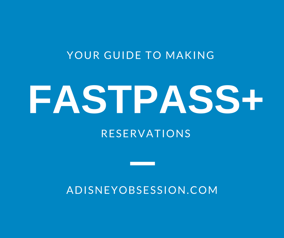Your Guide to Fastpass+