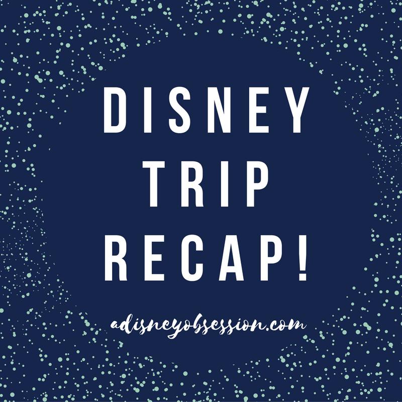 Disney Trip Recap