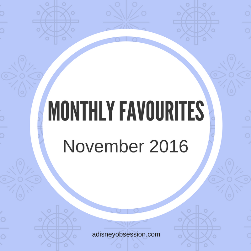 Monthly Favourite November 2016