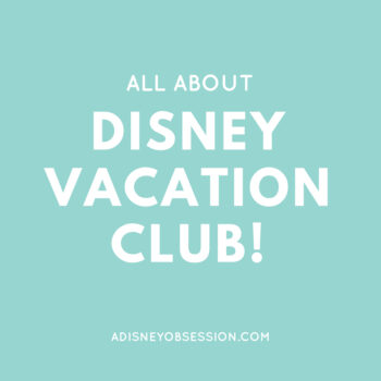 All about Disney Vacation Club
