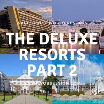 The Deluxe Resorts Part 2