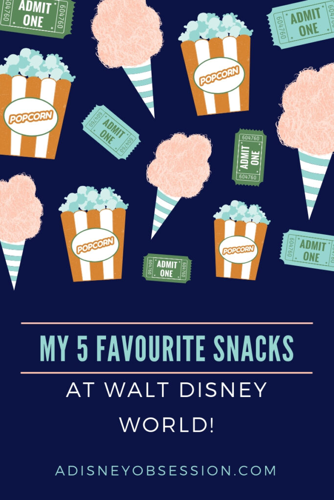 My 5 Favourite Snack at Walt Disney World