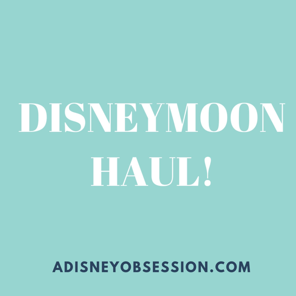 disneymoon haul, disney haul, disneyland haul, aulani haul, disney