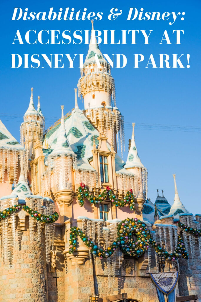 accessibility at disneyland, disneyland, disneyland park, accessibility at disney, disney and disabilities, DAS serviice, disney & disabilities, accessibility