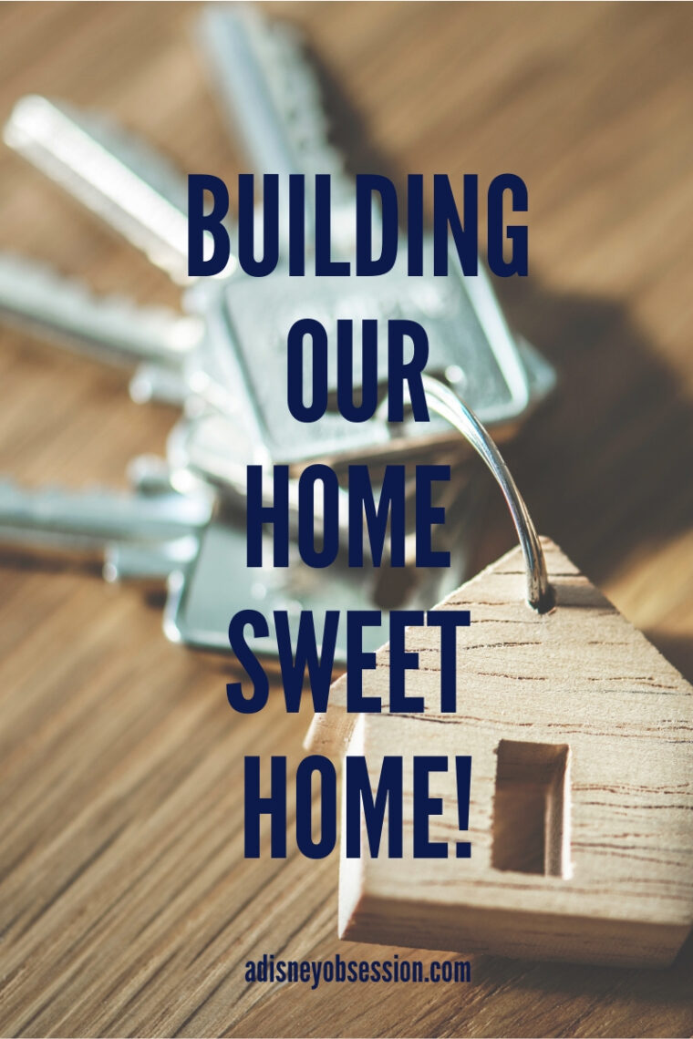 building our home sweet home, home sweet home, building our house, house update, we bought a house,