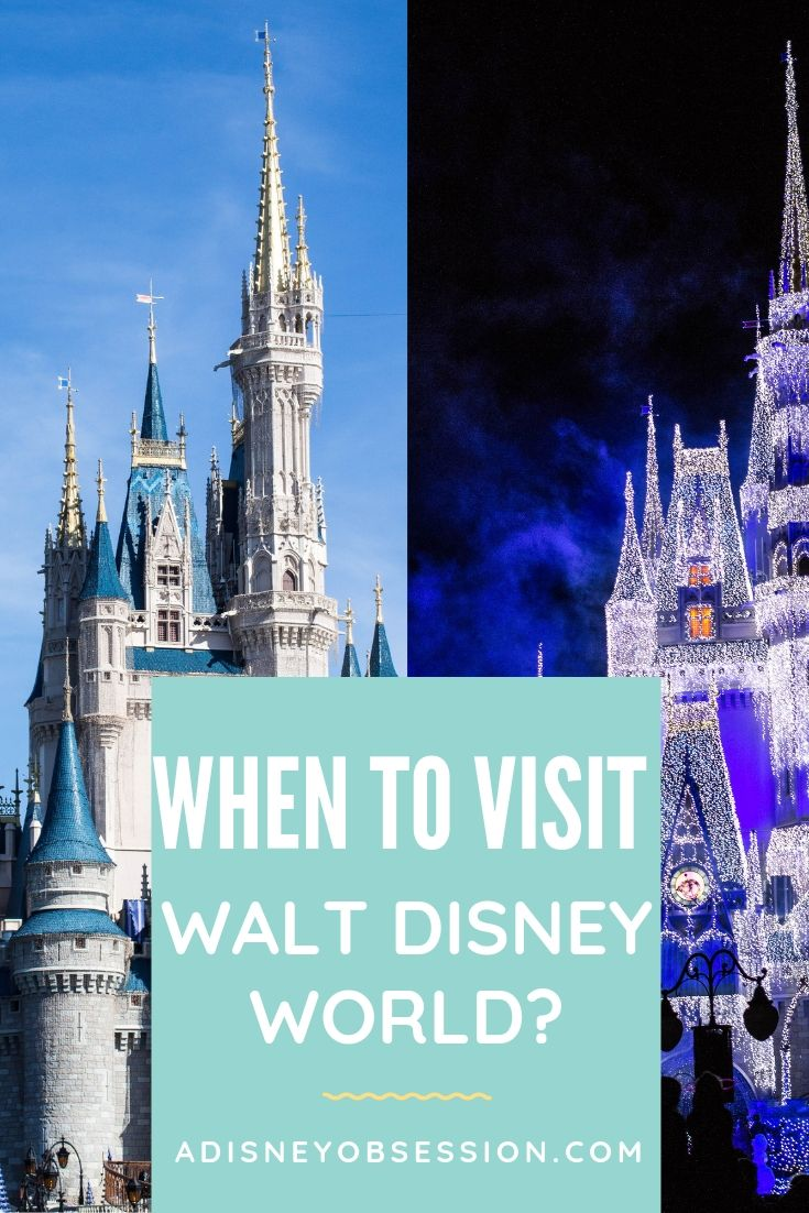 when to visit Walt Disney world, when to go to Walt Disney world, Walt Disney world, a Disney Obsession, Disney vacation planning, Disney planning, Disney tips, Disney tricks,