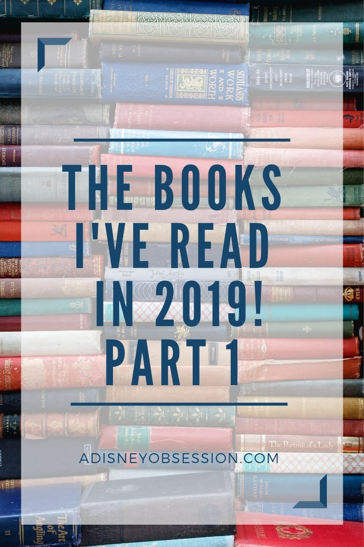 The Books I've Read in 2019, 2019 books, books, book review, bookworm, reading, books I've read, reading challenge,