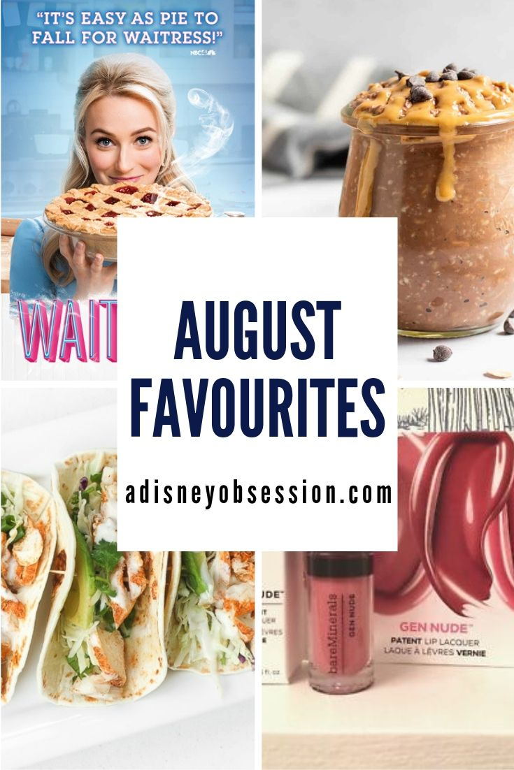 august favourites, monthly favourites, a Disney Obsession, a Disney Obsession favourites, monthly faves