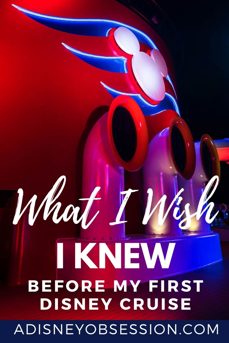 what I wish I knew before my first disney cruise