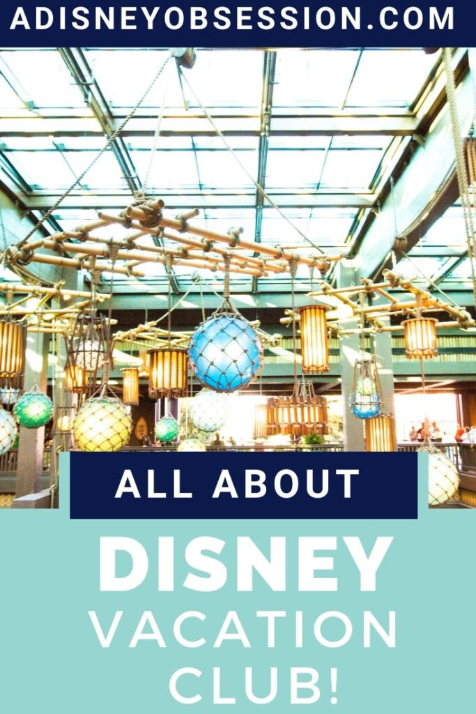 All About Disney Vacation Club!