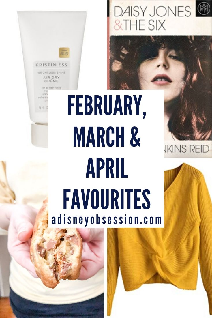 February, March and April Favourites