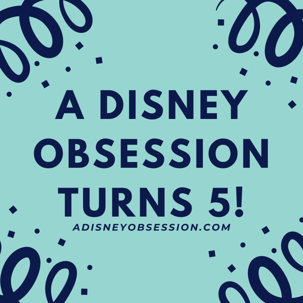 a disney obsession turns 5!