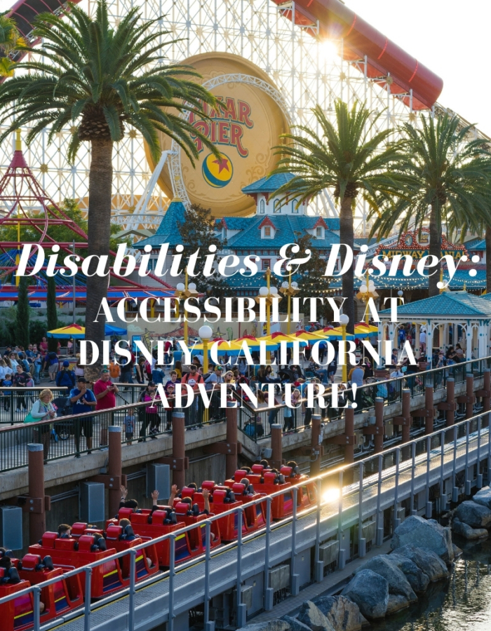 Accessibility Disney California Adventure