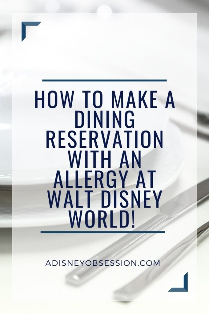 How to Make a Dining Reservation with an Allergy at Walt Disney World