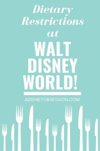 dietary restrictions at Walt Disney World