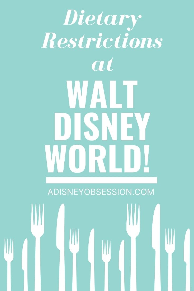dietary restrictions at Walt Disney World