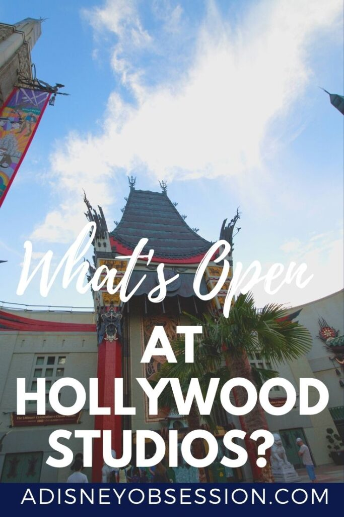 What's Open at Hollywood Studios